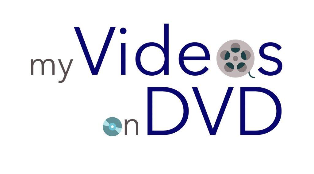 my videos on dvd